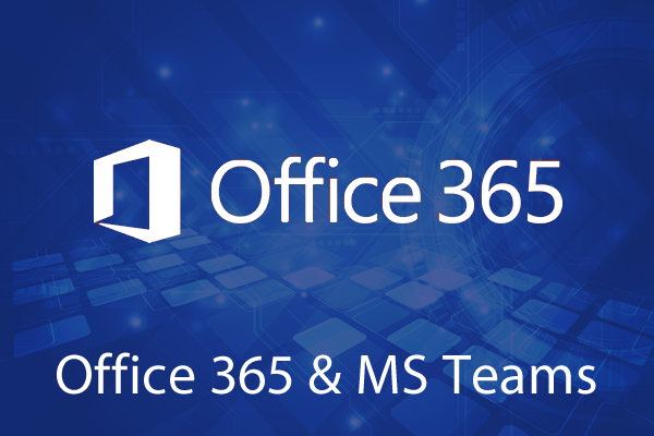 OFFICE 365 and Microsoft Teams for business