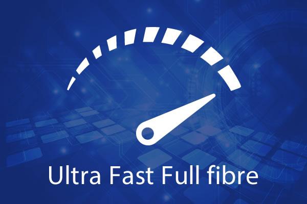 Ultra Fast Full Fibre